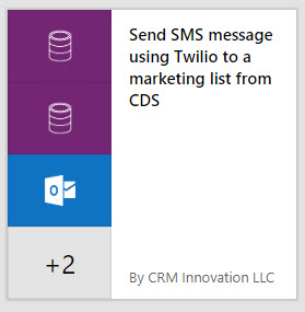 Microsoft Flow - Send SMS Message Using Twilio To A Marketing List From CDS