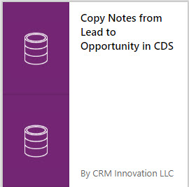 Microsoft Flow Template - Copy Notes from Lead to Opportunity in CDS